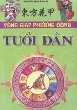 Vòng Giáp Phương Đông - Tuổi Dần Trọn Đời