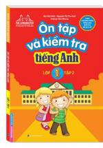 Ôn Tập Và Kiểm Tra Tiếng Anh Lớp 1 Tập 2