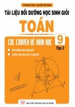 Tài Liệu Bồi Dưỡng Học Sinh Giỏi Toán THCS Các Chuyên Đề Hình Học 9 Tập 2
