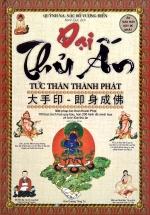 Đại Thủ Ấn - Tức Thân Thành Phật