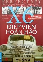 Điệp Viên Hoàn Hảo X6 - Phạm Xuân Ẩn (Bìa Cứng)