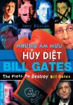 Đằng Sau Một Ngai Vàng - Những Âm Mưu Hủy Diệt Bill Gates