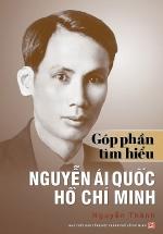 Góp Phần Tìm Hiểu Nguyễn Ái Quốc Hồ Chí Minh