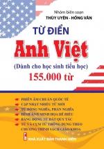 Từ Điển Anh Việt Dành Cho Học Sinh Tiểu Học 155.000 Từ
