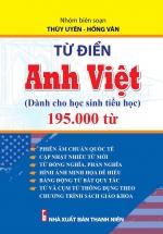 Từ Điển Anh Việt Dành Cho Học Sinh Tiểu Học 195.000 Từ
