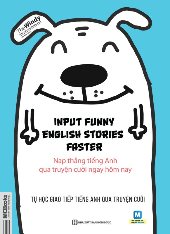 Input Funny English Stories Faster - Tự Học Giao Tiếp Tiếng Anh Qua Truyện cười