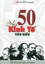 50 Nhà Kinh Tế Tiêu Biểu