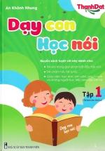 Dạy Con Học Nói (Tập 1)