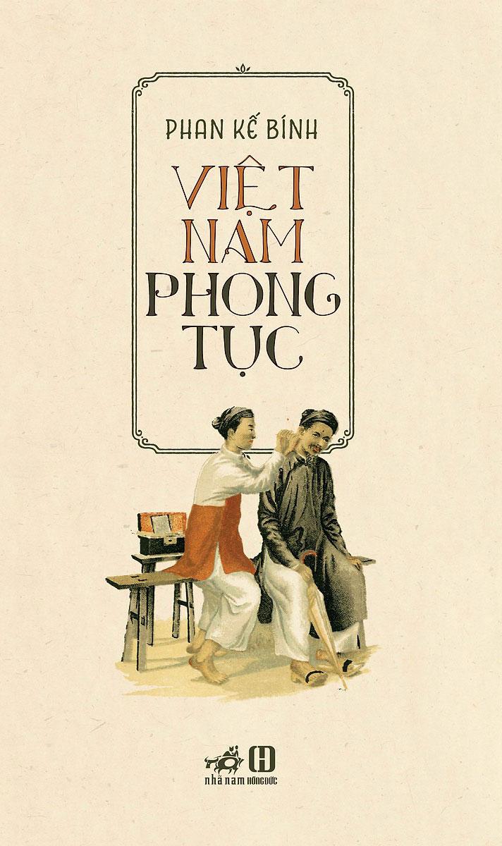 Việt Nam Phong Tục (Nhã Nam)