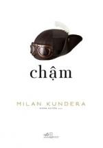 Chậm ( Milan Kundera )