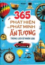 365 Phát Hiện Và Phát Minh Ấn Tượng Trong Lịch Sử Nhân Loại