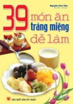 39 Món Ăn Tráng Miệng Dể Làm