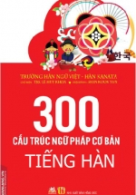 300 Cấu Trúc Ngữ Pháp Cơ Bản Tiếng Hàn