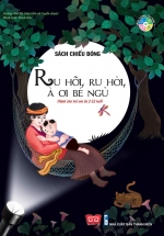 Sách Tương Tác - Sách Chiếu Bóng - Cinema book - Rạp Chiếu Phim Trong Sách - Ru Hời, Ru Hỡi, À Ơi Bé Ngủ