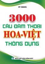 3000 Câu Đàm Thoại Hoa - Việt Thông Dụng