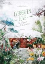 Evergreen Love - Từ Điển Tranh Về Thực Vật