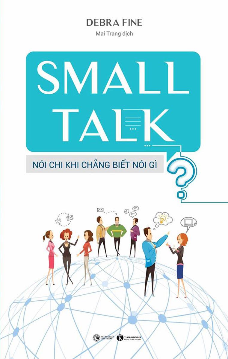 SMALL TALK – Nói Chi Khi Chẳng Biết Nói Gì?