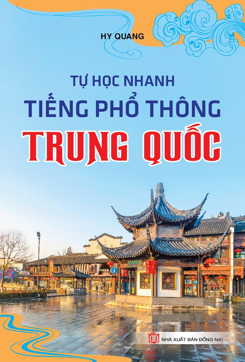 Tự Học Nhanh Tiếng Phổ Thông Trung Quốc