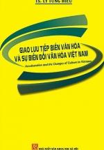 Giao Lưu Tiếp Biến Văn Hóa Và Sự Biến Đổi Văn Hóa Việt Nam