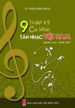 9 Thập Kỷ Ca Khúc Tân Nhạc Việt Nam