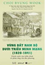 Vùng Đất Nam Bộ Dưới Triều Minh Mạng (1820-1841)