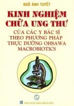 Kinh Nghiệm Chữa Ung Thư Của Các Y Bác Sĩ Theo Phương Pháp Thực Dưỡng Ohsawa Macrobiotics