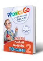 Phonics Go - Học Âm - Học Vần Tiếng Anh Chuẩn Quốc Tế - Con Học Phát Âm Đánh Vần Tiếng Anh 2
