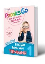 Phonics Go - Học Âm - Học Vần Tiếng Anh Chuẩn Quốc Tế - Con Học Phát Âm Đánh Vần Tiếng Anh 1