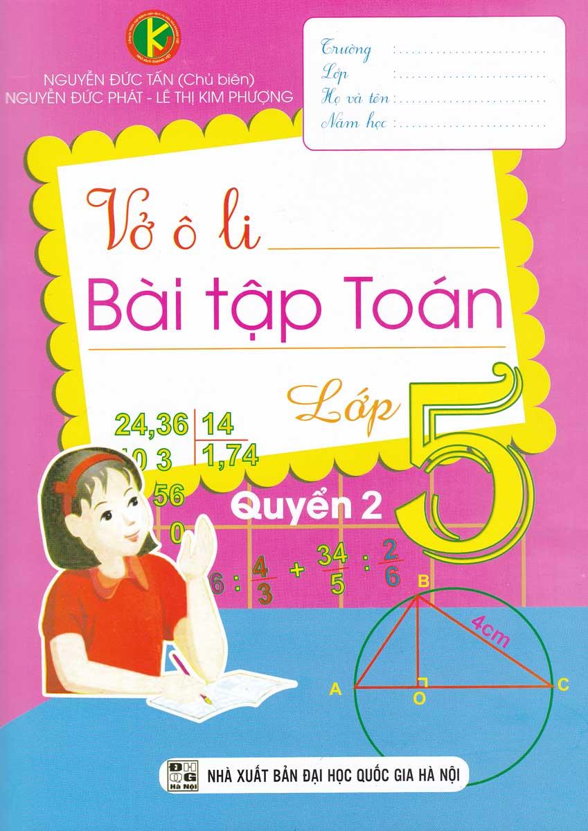 Vở Ô Li Bài Tập Toán Lớp 5 Quyển 2 (Khang Việt)