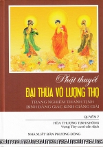 Phật Thuyết Đại Thừa Vô Lượng Thọ Trang Nghiêm Thanh Tịnh Bình Đẳng Giác Kinh Giảng Giải (Quyển 7)