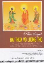 Phật Thuyết Đại Thừa Vô Lượng Thọ Trang Nghiêm Thanh Tịnh Bình Đẳng Giác Kinh Giảng Giải (Quyển 8)