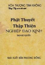 Phật Thuyết Thập Thiện Nghiệp Đạo Kinh (Trọn Bộ 5 Quyển)