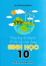 Tổng Hợp Lý Thuyết Và Bài Tập Vận Dụng Sinh Học 10