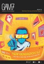 Gam7 No.10 - New Generation Y&Z - Thấu Hiểu Và Chinh Phục Thế Hệ Khách Hàng Mới