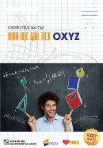 Chinh Phục Hình Học Giải Tích OXYZ