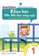 Khoa Học Tiền Tiểu Học Song Ngữ - Sách Học 1