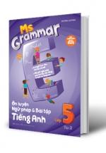 Ms Grammar Ôn Luyện Ngữ Pháp Và Bài Tập Tiếng Anh Lớp 5 - Tập 2