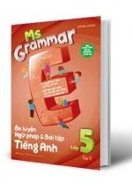 Ms Grammar Ôn Luyện Ngữ Pháp Và Bài Tập Tiếng Anh Lớp 5 Tập 1