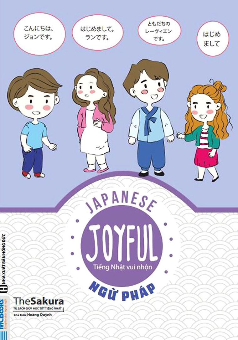 Joyful Japanese - Tiếng Nhật Vui Nhộn - Ngữ Pháp