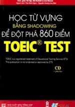 Học Từ Vựng Bằng Shadowing Để Đột Phá 860 Điểm Toeic Test
