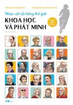 Nhân Vật Nổi Tiếng Thế Giới – Khoa Học Và Phát Minh