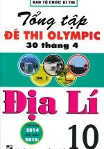Tổng Tập Đề Thi Olympic 30 Tháng 4 Môn Địa Lí Lớp 10 (Từ Năm 2014 Đến Năm 2018)