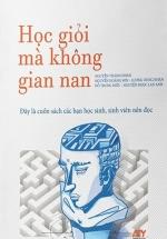Học Giỏi Mà Không Gian Nan (Bìa Cứng)