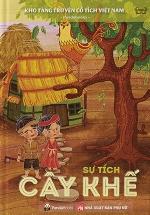Kho Tàng Truyện Cổ Tích Việt Nam - Sự Tích Cây Khế