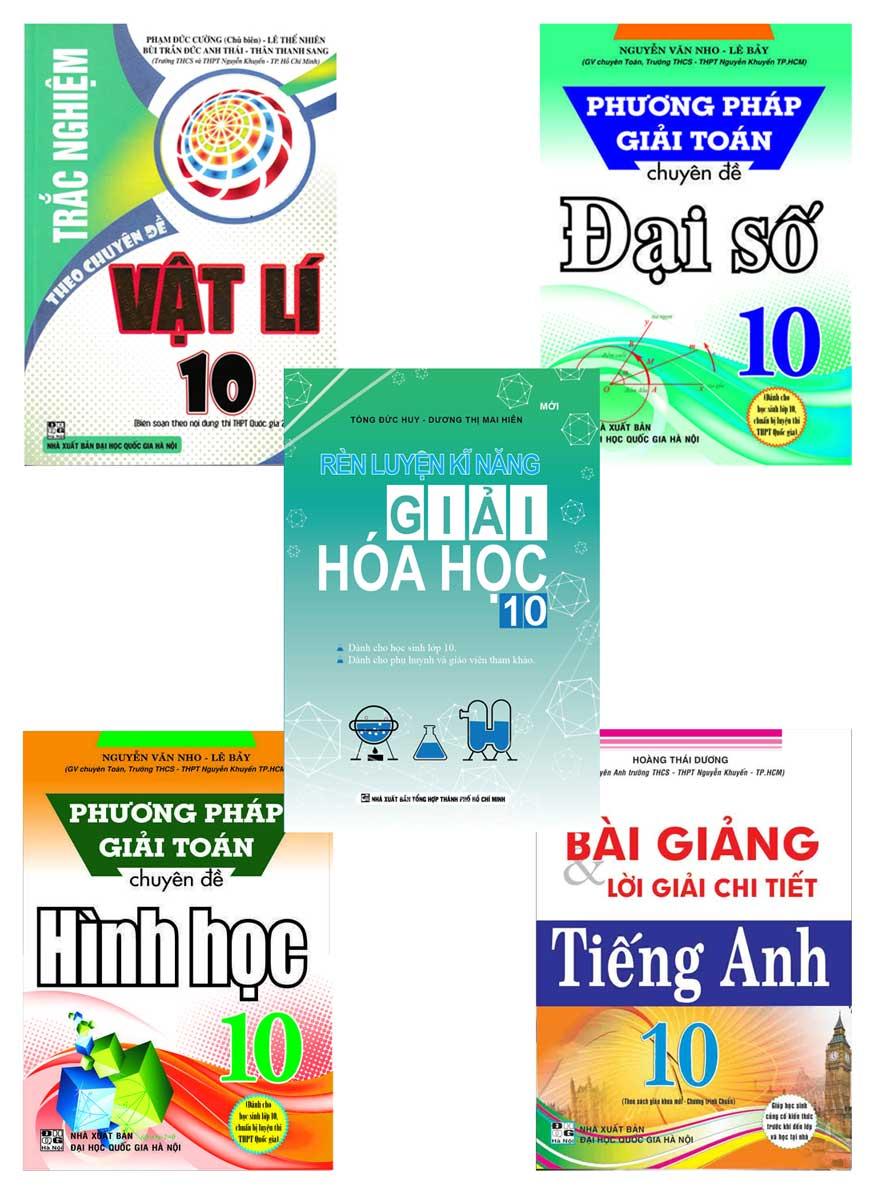 Combo Sách Tham Khảo Lớp 10 Do Giáo Viên Trường THCS Và THPT Nguyễn Khuyến Biên Soạn