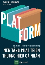 PLATFORM - Nền Tảng Phát Triền Thương Hiệu Cá Nhân
