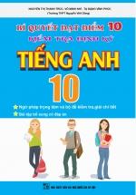 Bí Quyết Đạt Điểm 10 Kiểm Tra Định Kì Tiếng Anh 10