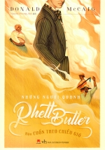 Những Người Quanh Rhett Butter - Hậu Cuốn Theo Chiều Gió