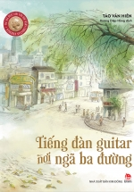 Tiếng Đàn Guitar Nơi Ngã Ba Đường