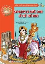 Napoléon Và Nước Pháp Đế Chế Thứ Nhất